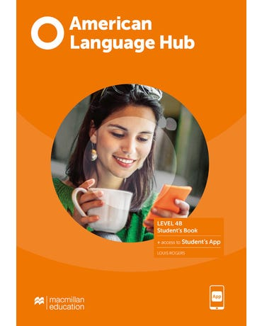 American Language Hub 4B - Student's Pack With Key And Workbook & App